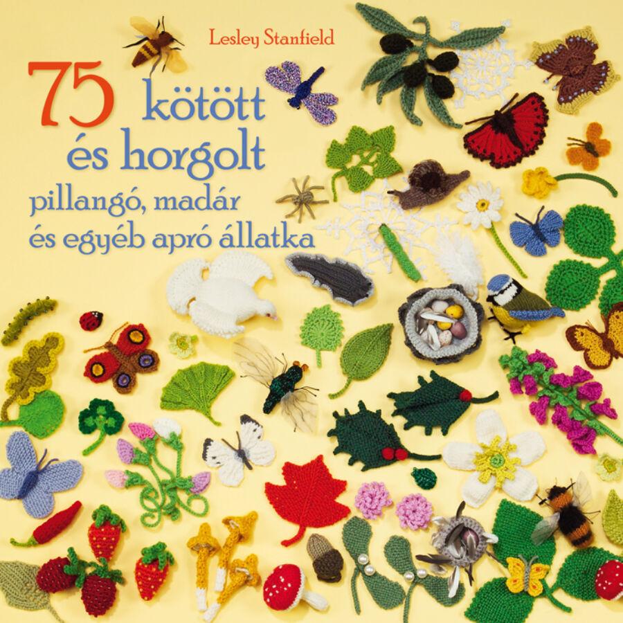 Image of 75 kötött és horgolt pillangó, madár és egyéb apró állatka
