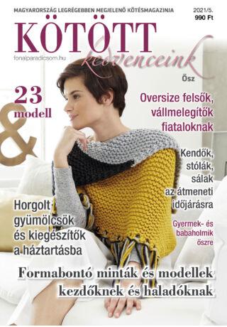 Kötött kedvenceink kézimunka magazin 2021 őszi szám
