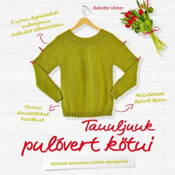 Tanuljunk pulóvert kötni