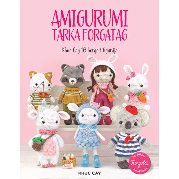 amigurumi tarka forgatag amigurumi kézimunka könyv minta gyűjtemény